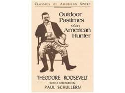 """""""Outdoor Pastimes of an American Hunter"""" Book by Theodore Roosevelt"""