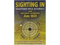 "Gun Video ""Highpower Rifle Accuracy: Sighting in Iron Sights and Scopes with Jim Hill"" DVD"