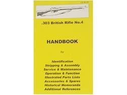 """.303 British SMLE Rifle No. 4"" Handbook"