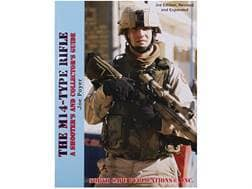 """""""The M14-Type Rifle: A Shooter's and Collector's Guide, 3rd Edition"""" Book by Joe Poyer"""