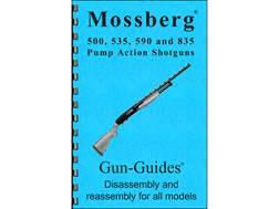 "Gun Guides Takedown Guide ""Mossberg 500, 535, 590 and 835 Pump Action Shotguns"" Book"