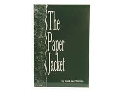 """""""The Paper Jacket"""" Book by Paul A. Matthews"""