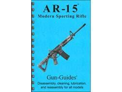 "Gun Guides Takedown Guide ""AR-15 Modern Sporting Rifle"" Book"