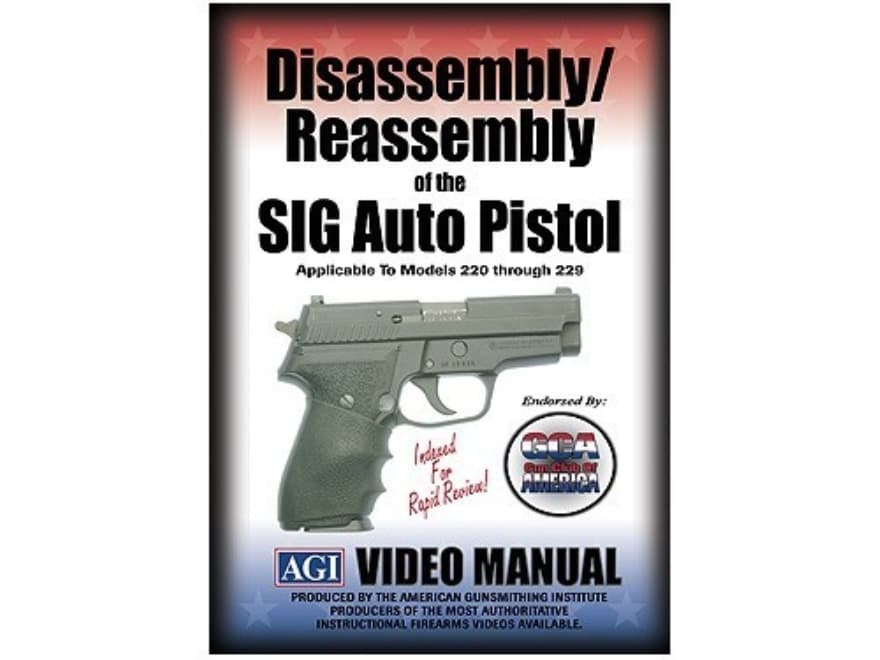 """American Gunsmithing Institute (AGI) Disassembly and Reassembly Course Video """"Sig Sauer..."""