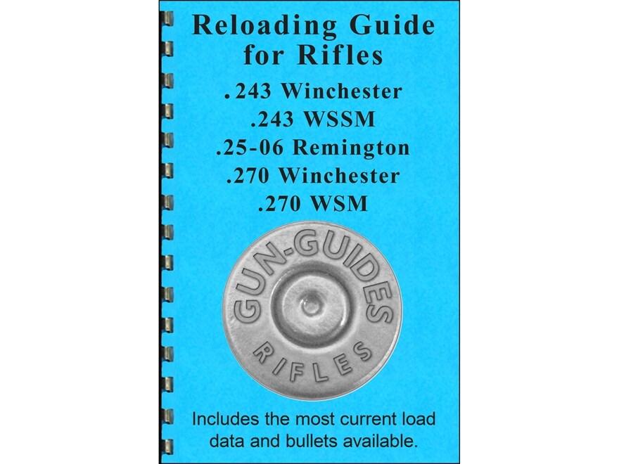 "Gun Guides Reloading Guide for Rifles "".243 Winchester, .243 WSSM, .25-06 Remington, .2..."