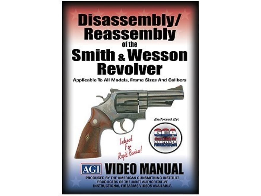 """American Gunsmithing Institute (AGI) Disassembly and Reassembly Course Video """"Smith & W..."""