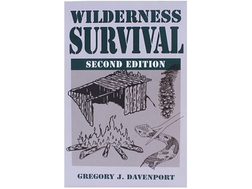 """Wilderness Survival, 2nd Edition"" Book by Gregory J. Davenport"