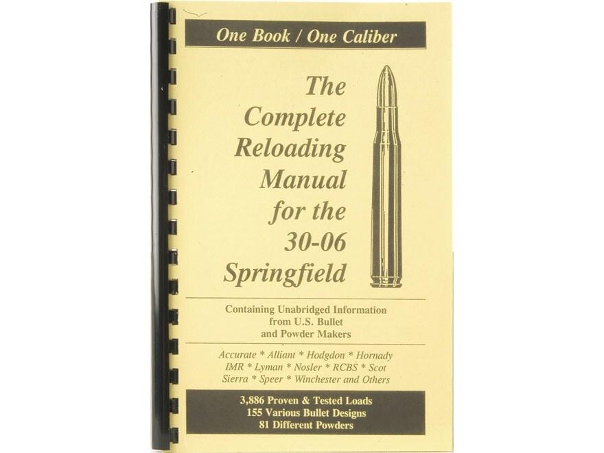 "Loadbooks USA ""30-06 Springfield"" Reloading Manual"