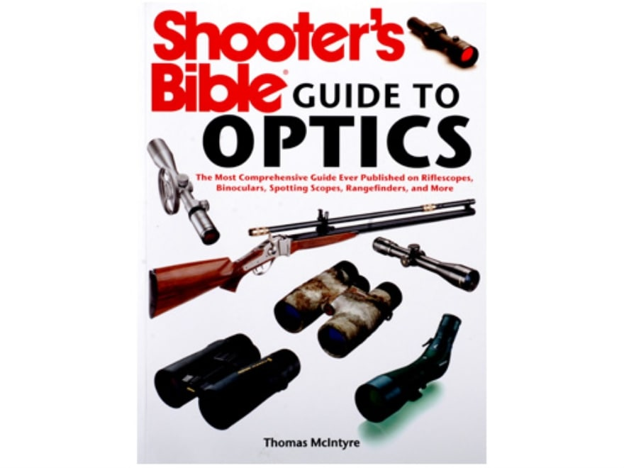 """""""Shooter's Bible Guide to Optics"""" Book by Thomas Mclntyre"""