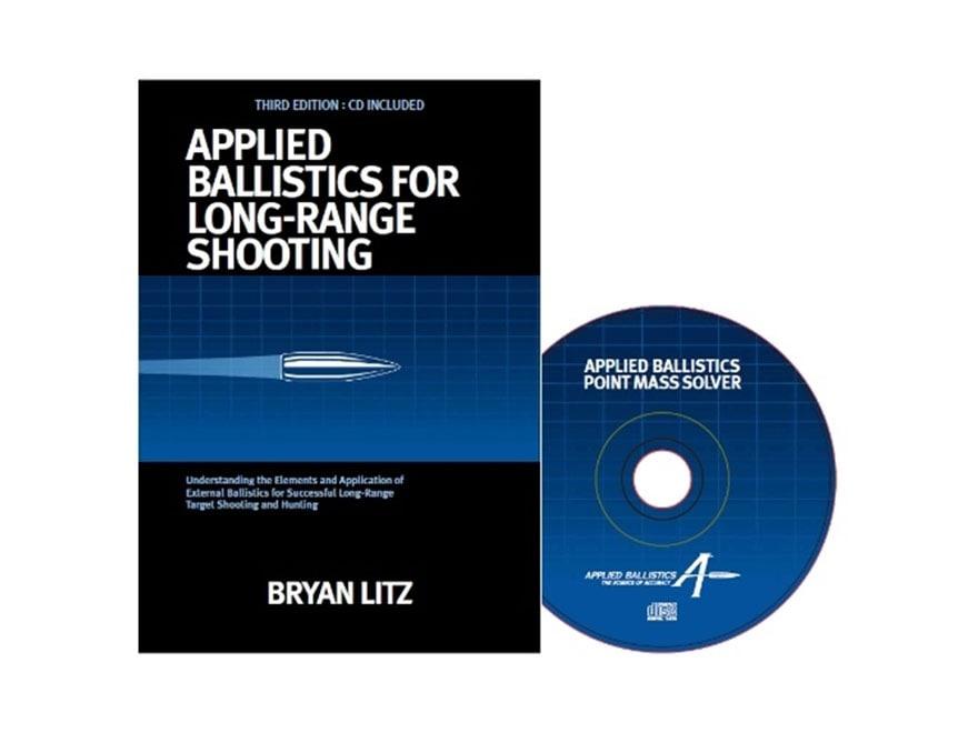 "Applied Ballistics ""Applied Ballistics for Long Range Shooting 3rd Edition"" Book by Bry..."