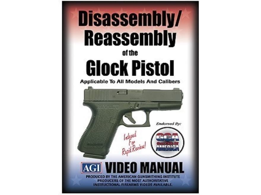 """American Gunsmithing Institute (AGI) Disassembly and Reassembly Course Video """"Glock Pis..."""