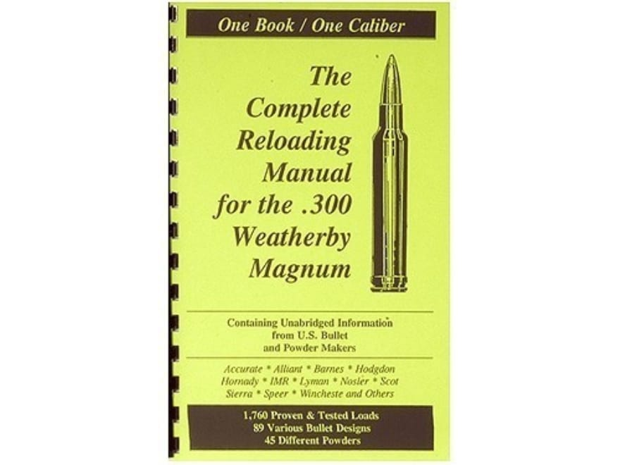 "Loadbooks USA ""300 Weatherby Magnum"" Reloading Manual"