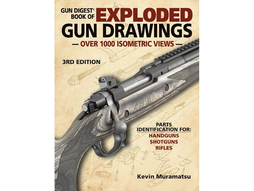 """Gun Digest Book of Exploded Gun Drawings Edition 3"" Book by Kevin Mramatsu"