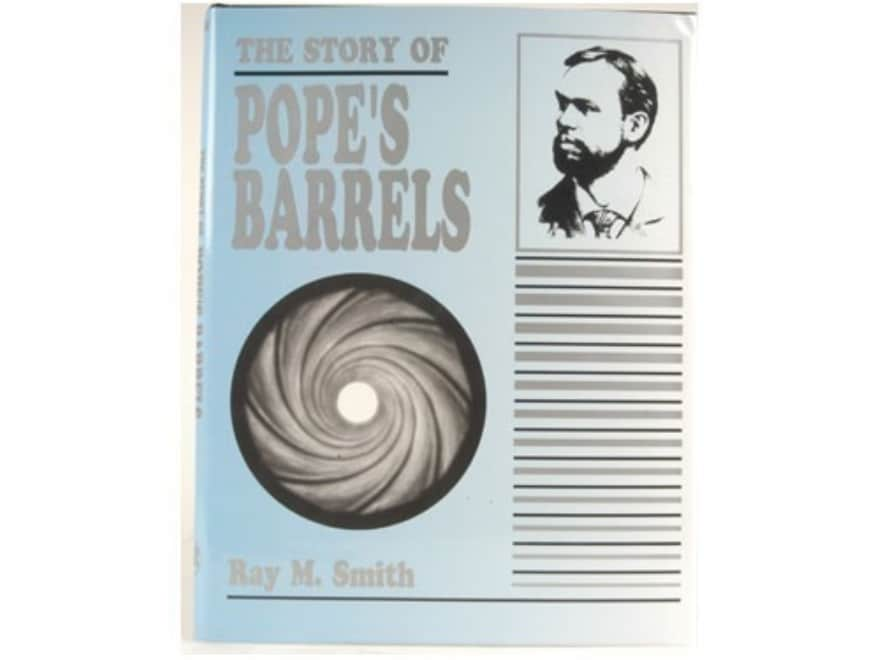 """""""The Story of Pope's Barrels"""" Book by Ray M. Smith"""