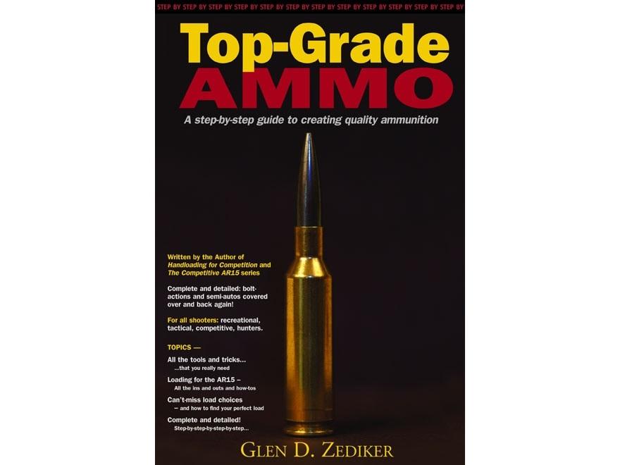 """Top-Grade Ammo"" Book by Glen D. Zediker"