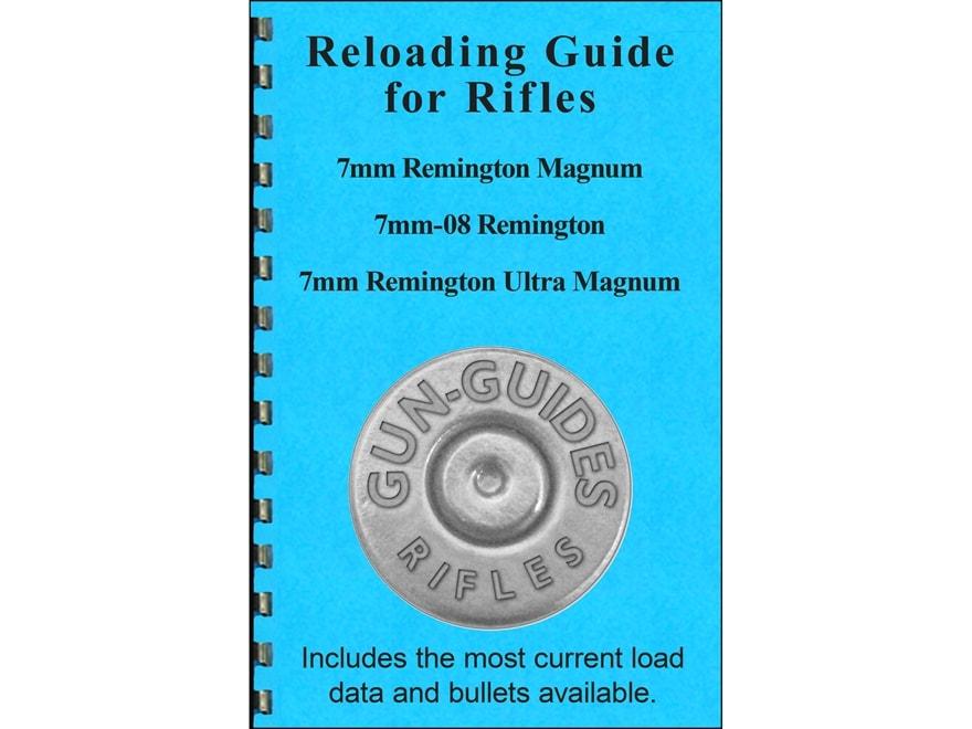 "Gun Guides Reloading Guide for Rifles ""7mm Remington Magnum, 7mm-08 Remington & 7mm Rem..."