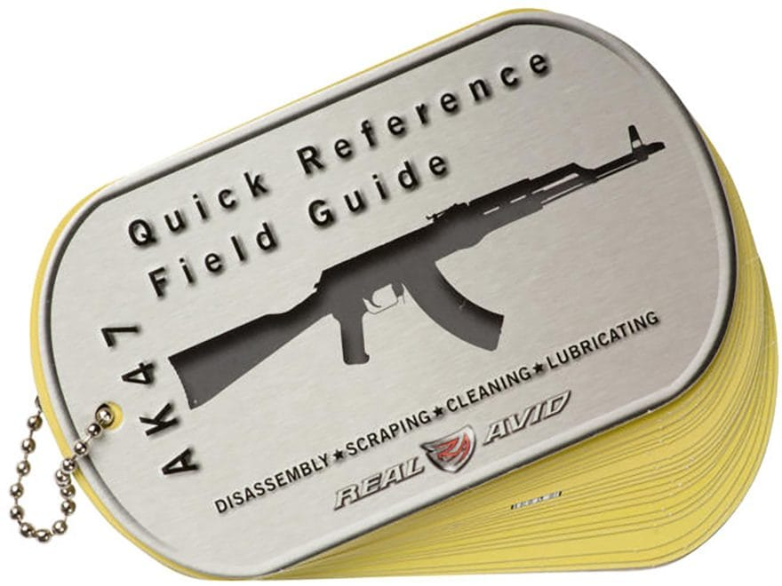 Real Avid AK-47 Field Guide Disassembly and Cleaning Guide