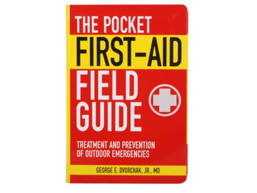 """Pocket First Aid Field Guide"" Book By G Dvorchak"