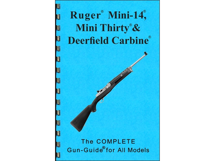 "Gun Guides Takedown Guide ""Complete Guide: Ruger Mini-14, Mini-30 & Deerfield Carbine"" ..."
