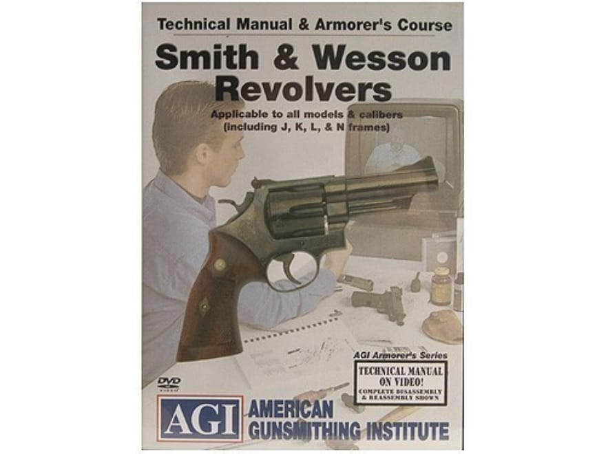 """American Gunsmithing Institute (AGI) Technical Manual & Armorer's Course Video """"Smith &..."""