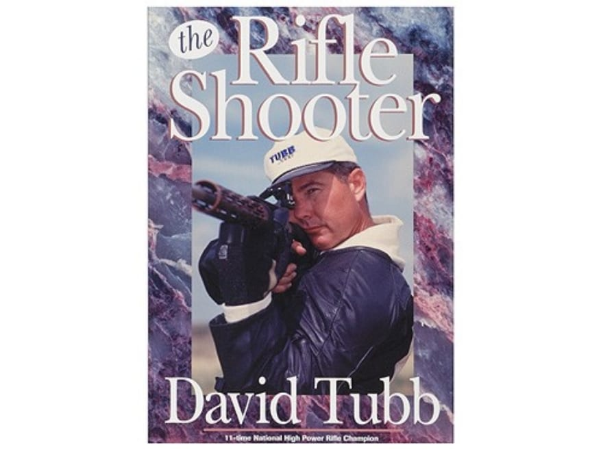 """""""The Rifle Shooter"""" Book by David Tubb"""