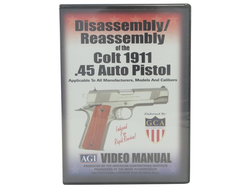 """American Gunsmithing Institute (AGI) Disassembly and Reassembly Course Video """"Colt 1911..."""