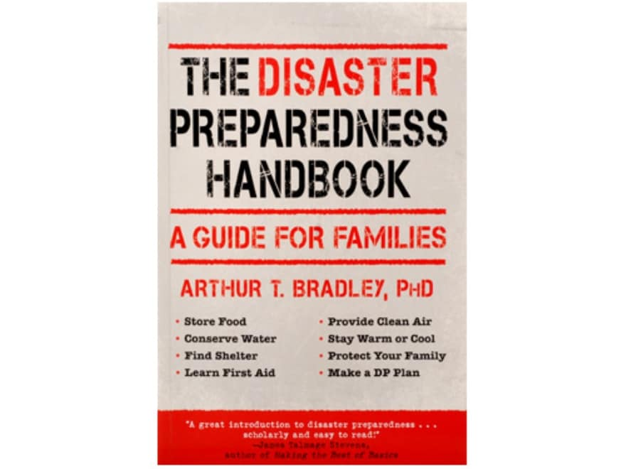 """""""The Disaster Prepardness Handbook: A Guide for Families"""" Book by Arthur Bradley"""
