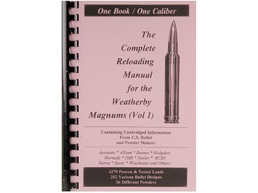 """Loadbooks USA """"Weatherby Magnums Volume 1"""" Reloading Manual Calibers 224 to 7mm"""