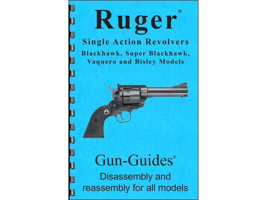 """Gun Guides Takedown Guide """"Ruger Single Action Revolvers"""" Book"""