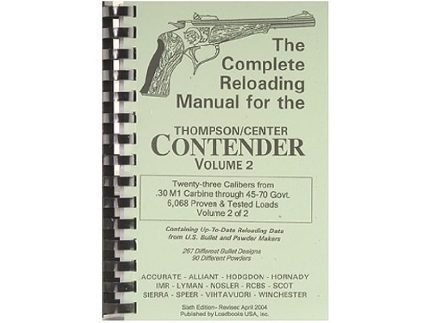 "Loadbooks USA ""Thompson Center Contender Volume 2"" Reloading Manual Calibers 30 M1 Carb..."