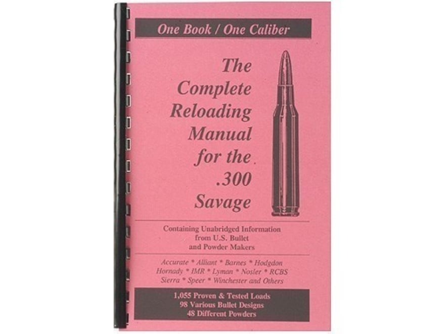 "Loadbooks USA ""300 Savage"" Reloading Manual"
