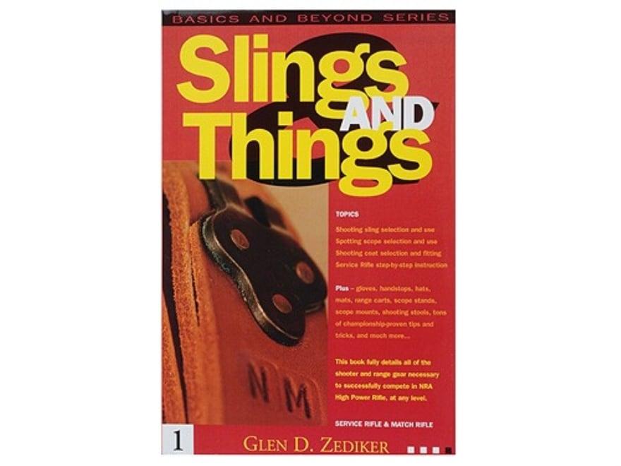 """""""Slings and Things"""" Book by Glen Zediker"""