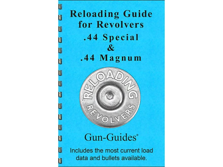 "Gun Guides Reloading Guide for Revolvers ""44 Special, 44 Magnum"" Book"