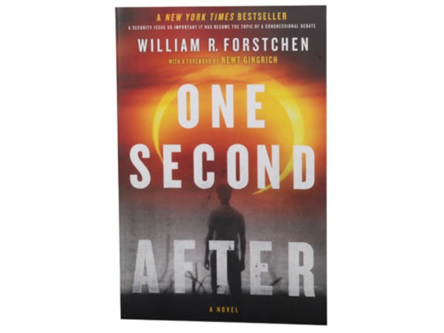 """""""One Second After"""" Book By W. Forstchen"""