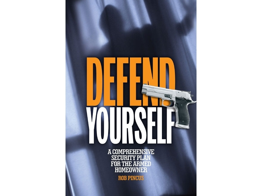"""Defend Yourself"" Book by Rob Pincus"