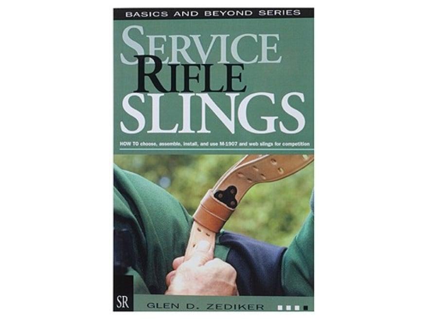 """""""Service Rifle Slings"""" Book by Glen Zediker"""