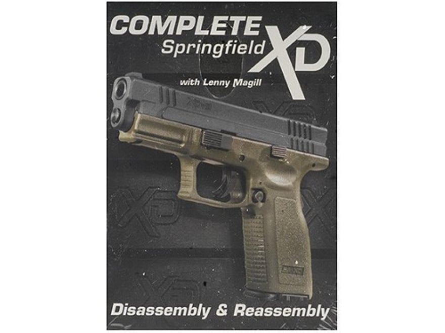 """Gun Video """"Complete Disassembly & Reassembly: Springfield XD"""" DVD"""