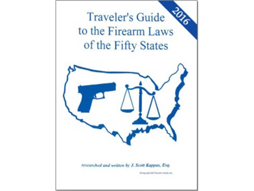 """Traveler's Guide to the Firearm Laws of the Fifty States"" Book by Scott Kappas"