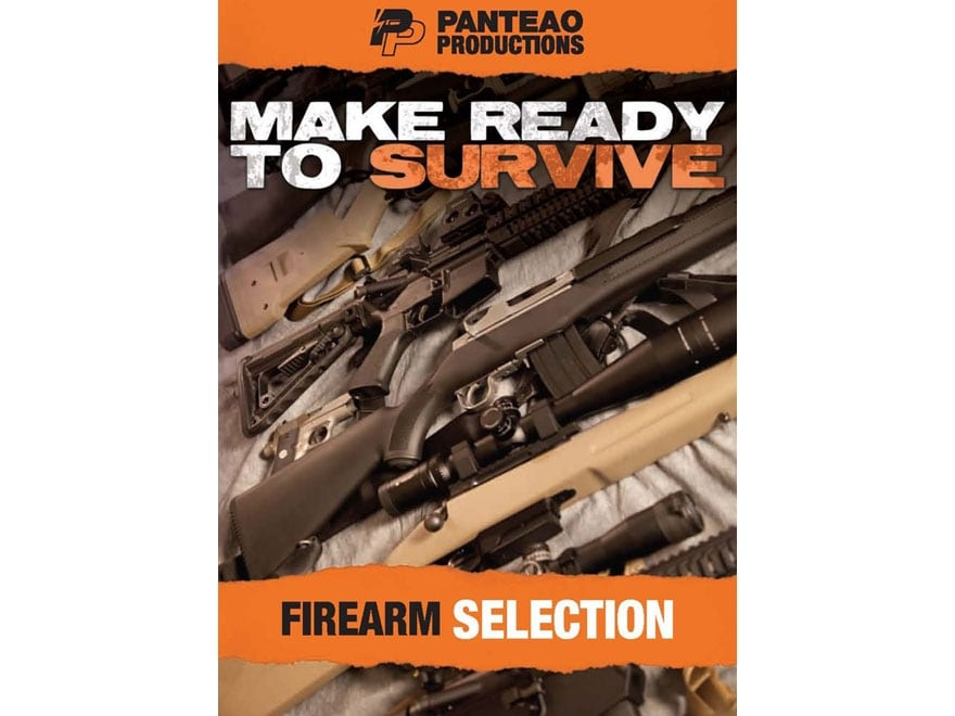 "Panteao ""Make Ready to Survive: Firearm Selection"" DVD"